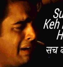 Sach Keh Raha Hai Deewana Lyrics – Rehnaa Hai Terre Dil Mein