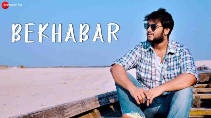 Bekhabar Lyrics - Rishav Das