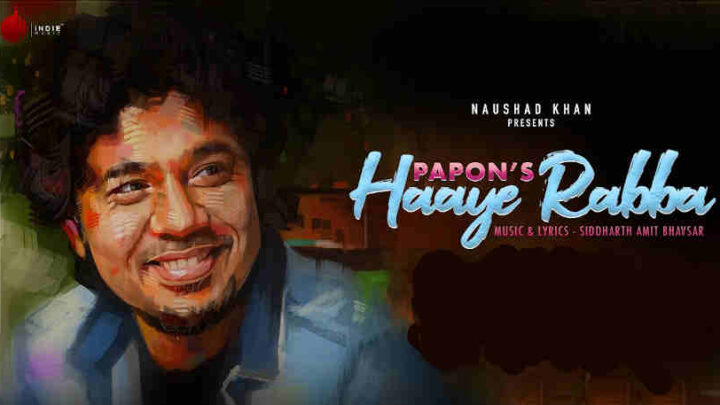 Haaye Rabba Lyrics - Papon