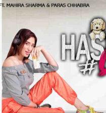 Hashtag Love Soniyea Lyrics - Piyush Mehroliyaa