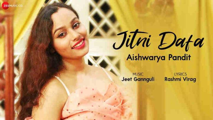 Jitni Dafa Lyrics - Aishwarya Pandit