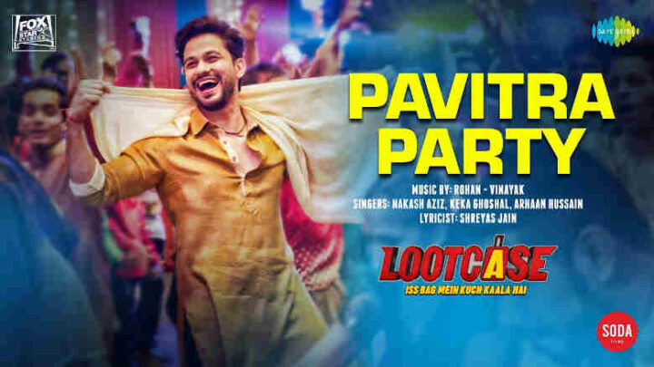 Pavitra Party Lyrics - Lootcase