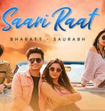 Saari Raat Lyrics - Bharatt-Saurabh