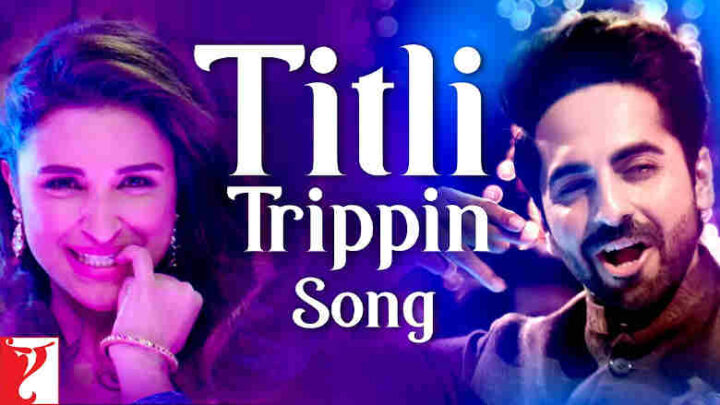 Titli Trippin Lyrics - Meri Pyaari Bindu