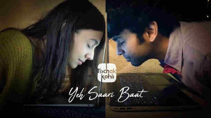 Yeh Saari Baat Lyrics - Rochak Kohli