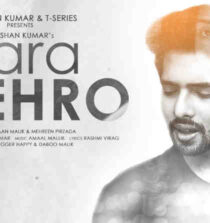 Zara Thehro Lyrics – Armaan Malik and Tulsi Kumar