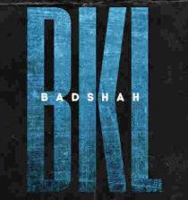 BKL Lyrics - Badshah