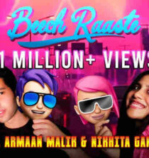 Beech Raaste Lyrics - Armaan Malik and Nikhita Gandhi