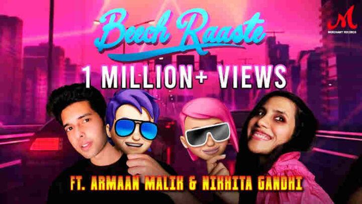 Beech Raaste Lyrics - Armaan Malik and Nikhita Gandhi
