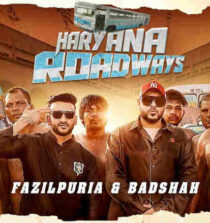 Haryana Roadways Lyrics - Fazilpuria and Badshah