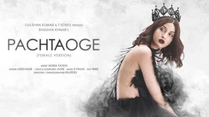 Pachtaoge Lyrics Female Version - Asees Kaur