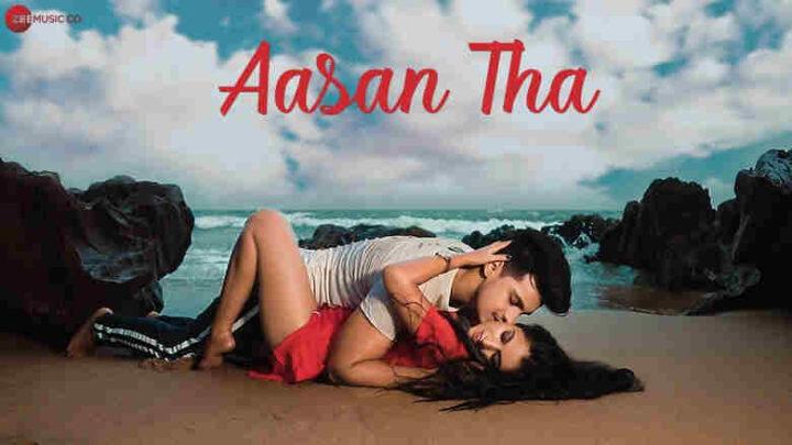 Aasan Tha Lyrics - Shubham Sarkar