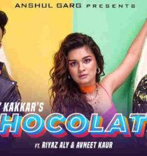 Chocolate Lyrics - Tony Kakkar