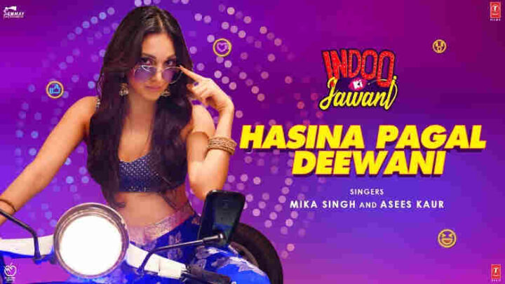 Hasina Pagal Deewani Lyrics - Indoo Ki Jawani