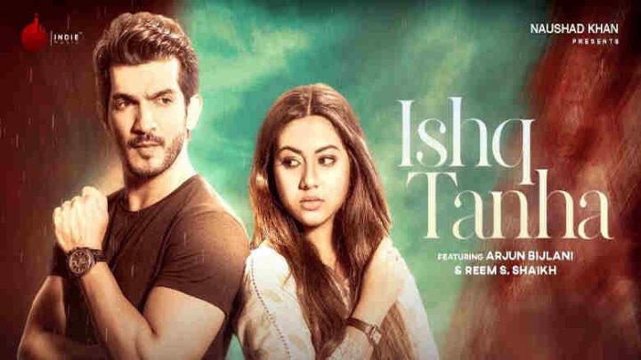 Ishq Tanha Lyrics - Siddharth Amit Bhavsar