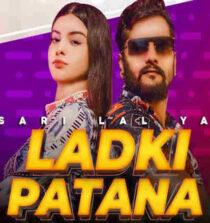Ladki Patana Lyrics - Khesari Lal Yadav
