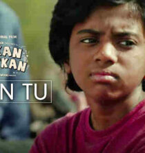 Mann Tu Lyrics - Atkan Chatkan