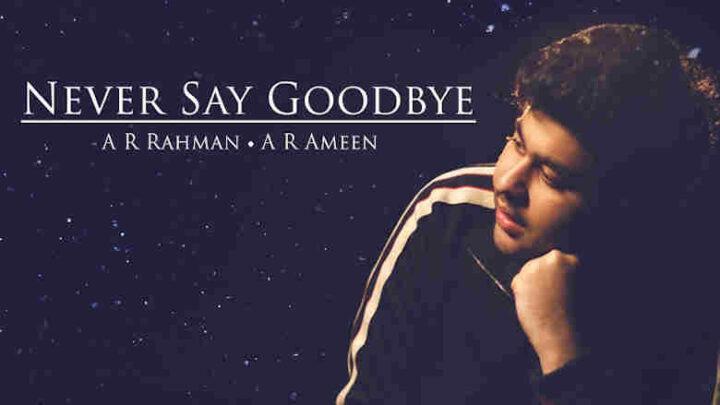 Never Say Goodbye Lyrics - Dil Bechara