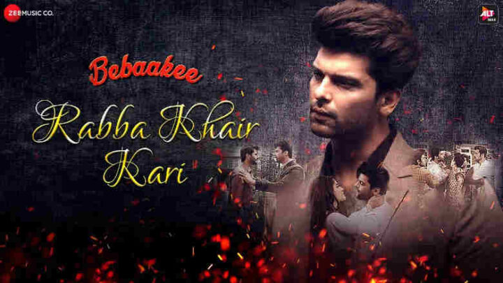 Rabba Khair Kari Lyrics - Bebaakee
