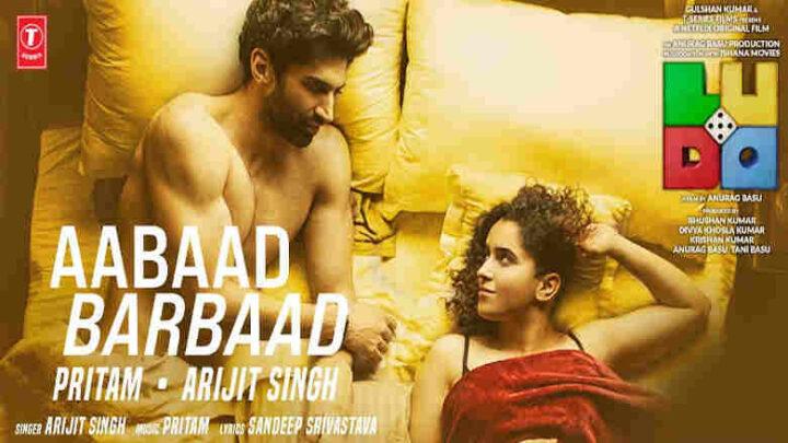 Aabaad Barbaad Lyrics - Ludo