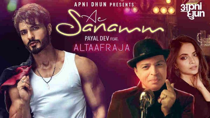 Ae Sanamm Lyrics - Altaf Raja