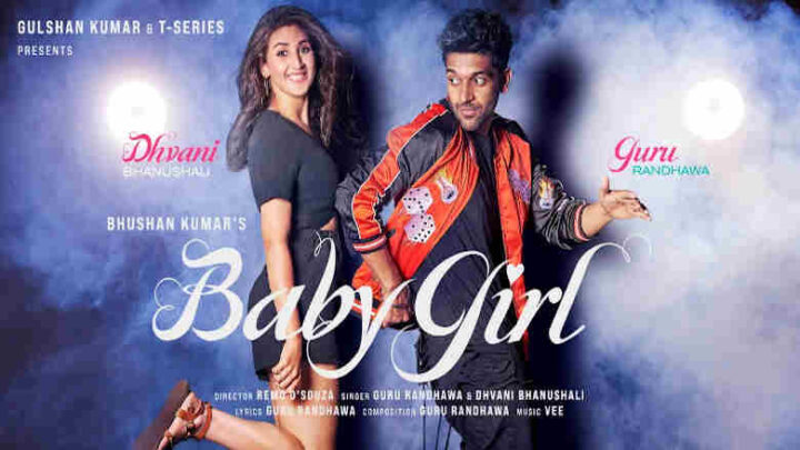 Baby Girl Lyrics - Guru Randhawa and Dhvani Bhanushali