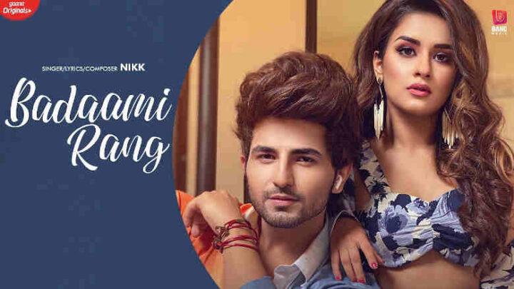 Badaami Rang Lyrics - Nikk