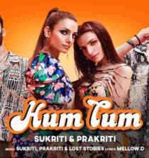 Hum Tum Lyrics - Sukriti Kakar and Prakriti Kakar