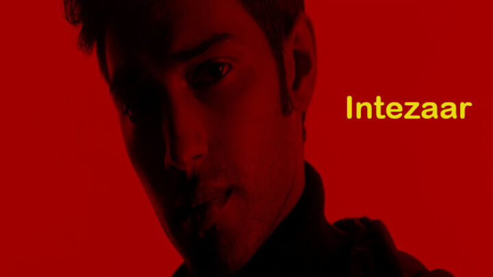 Intezaar Lyrics - Zaeden and Somanshu