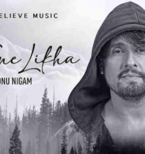 Jo Tune Likha Lyrics - Sonu Nigam