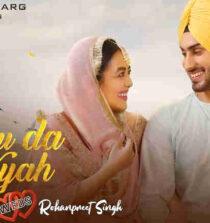 Nehu Da Vyah Lyrics - Neha Kakkar and Rohanpreet Singh