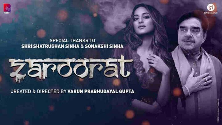 Zaroorat Lyrics - Shatrughan Sinha and Sonakshi Sinha