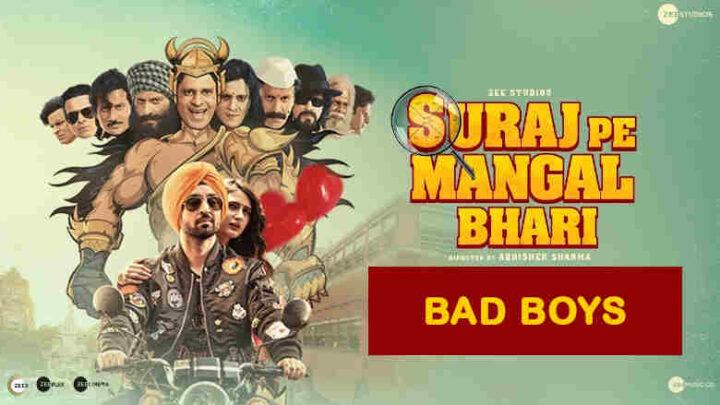 Bad Boys Lyrics - Suraj Pe Mangal Bhari