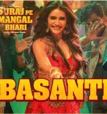Basanti Lyrics - Suraj Pe Mangal Bhari