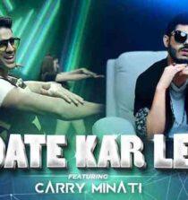 Date Kar Le Lyrics - Romy and CarryMinati