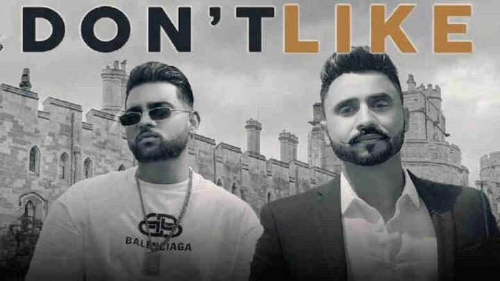 Don't Like Lyrics - Goldy Desi Crew and Karan Aujla