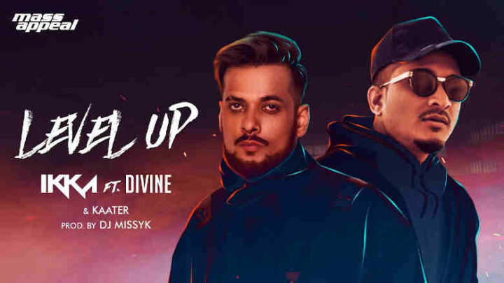 Level Up Lyrics - Ikka, Divine, and Kaater