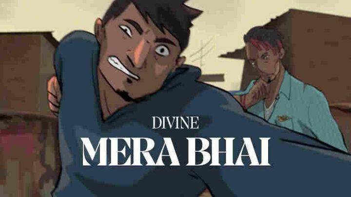 Mera Bhai - Divine