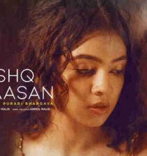 Ye Ishq Nahi Aasan Lyrics - Farhad Bhiwandiwala and Anmol Malik